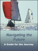 Navigating the Future - A Guide for the Journey